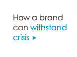 How a brand can withstand crisis