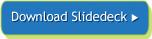 Download Webinar Slides
