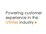 Powering customer experience in the Utilities industry