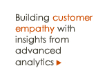 Building customer empathy with insights from advanced analytics