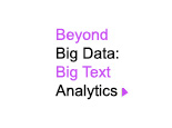 Beyond Big Data: Big Text Analytics